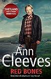 Ann Cleeves Red Bones (Shetland 3)