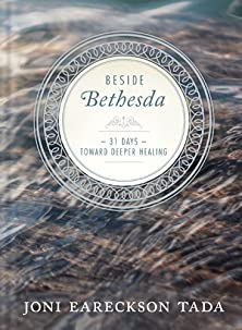 Beside Bethesda, 31 Days Toward Deeper Healing