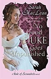 No Good Duke Goes Unpunished (Rules of Scoundrels)