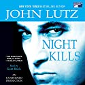 Night Kills Audiobook by John Lutz Narrated by Scott Brick
