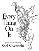Every Thing On It by Shel Silverstein cover image