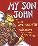 My Son John (Holt Owlet Book)