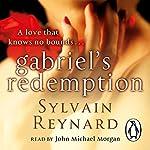 Gabriel's Redemption | Sylvain Reynard