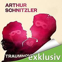 Traumnovelle Hörbuch von Arthur Schnitzler Gesprochen von: David Nathan