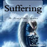 img - for Suffering: The Fruits of Utter Desolation book / textbook / text book