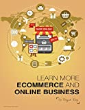 Learn more – Ecommerce and Online Business