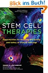 Stem Cell Therapies: Opportunities fo...