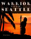 img - for The Warrior From Seattle book / textbook / text book