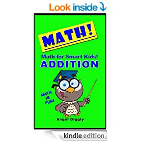 Math for Smart Kids: Addition (Books for Smart Kids Book 3)