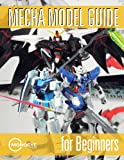img - for Mecha Model Guide for Beginners book / textbook / text book