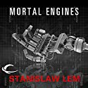 Mortal Engines Audiobook by Stanislaw Lem Narrated by Scott Aiello