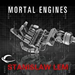 Mortal Engines | Stanislaw Lem