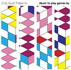 One Life Left Presents.. Music To Play Games By