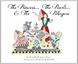 img - for The Princess...The Pearls...and The Pekingese (The Princess...the Pearls...& the Pekingese) book / textbook / text book