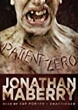 Jonathan Maberry Patient Zero (Joe Ledger)