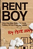 img - for Rent Boy: How One Man Spent 20 Years Falling Off the Property Ladder book / textbook / text book