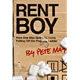 Rent Boy: How One Man Spent 20 Years Falling Off the Property Ladderby Pete May