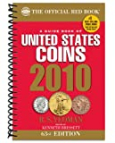 A Guide Book of United States Coins 2010: The Official Redbook (Guide Book of United States Coins (Spiral))