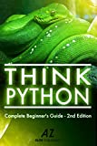 Python: A Smarter Way to Learn Python Programming, For New Developers.