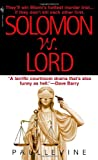 Solomon vs. Lord (0440242738) by Levine, Paul