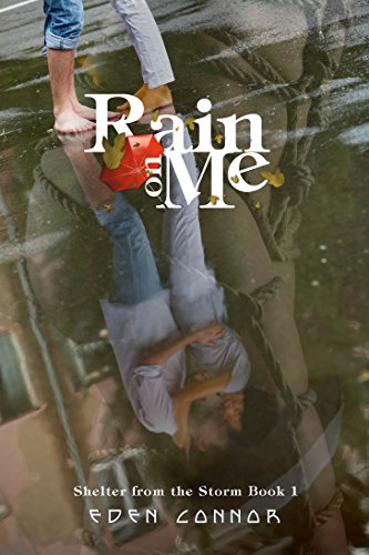 rain-on-me-shelter-from-the-storm-an-erotic-bondage-romance-series-book-1-english-edition