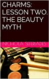 img - for Charms: Lesson Two. The Beauty Myth. book / textbook / text book