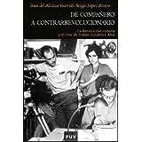 De compañero a contrarrevolucionario: La Revolución cubana y el cine de Tomás Gutiérrez Alea (Historia)