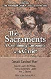 img - for The Sacraments a Continuing Encounter with Christ: Taken from Teaching of Christ: A Catholic Catechism for Adults book / textbook / text book