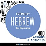 Everyday Hebrew for Beginners - 400 Actions & Activities |  Innovative Language Learning