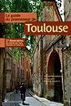 Le guide du promeneur de Toulouse
