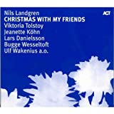Christmas With My Friendsvon &#34;Nils Landgren&#34;