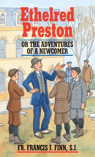 Ethelred Preston: Or the Adventures of a Newcomer