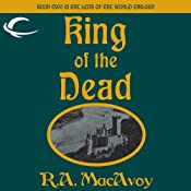 King of the Dead: Lens of the World, Book 2 | [R. A. MacAvoy]