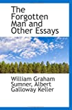 img - for The Forgotten Man and Other Essays book / textbook / text book