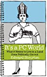 It's a PC World: What it Means to Live in a Land Gone Politically Correct Edward Stourton