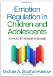 img - for Emotion Regulation in Children and Adolescents: A Practitioner's Guide book / textbook / text book