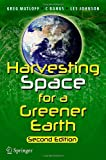 Harvesting Space for a Greener