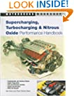 Supercharging, Turbocharging and Nitrous Oxide Performance (Motorbooks Workshop)