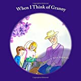 img - for When I Think of Granny: A Memories Book book / textbook / text book