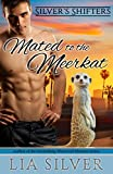 Mated to the Meerkat: BBW Paranormal Shifter Romance (Silver's Shifters)