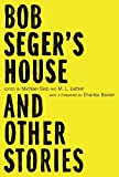 img - for Bob Seger's House and Other Stories (Made in Michigan Writers Series) book / textbook / text book