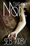 img - for Take No More (The murder mystery thriller) (James Blake #1) book / textbook / text book