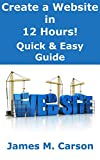 Create a Website for Your Business in 12 Hours: Quick & Easy Guide