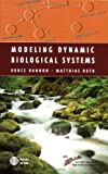 Modeling Dynamic Biological Systems