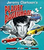 Jeremy Clarkson's Planet Dagenham: Drivestyles of the Rich and Famous