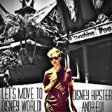 Let's Move to Disney World!