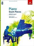 Piano Exam Pieces 2015 & 2016, Grade 8: Selected from the 2015 & 2016 syllabus (ABRSM Exam Pieces)