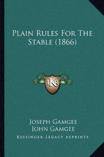 Plain Rules for the Stable (1866)