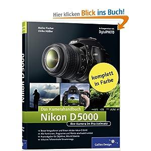 eBook Cover für  Nikon D5000 Das Kamerahandbuch Der praxisorientierte Leitfaden f xFC r Ihre neue Nikon D5000 Galileo Design