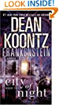 Frankenstein: City of Night: A Novel